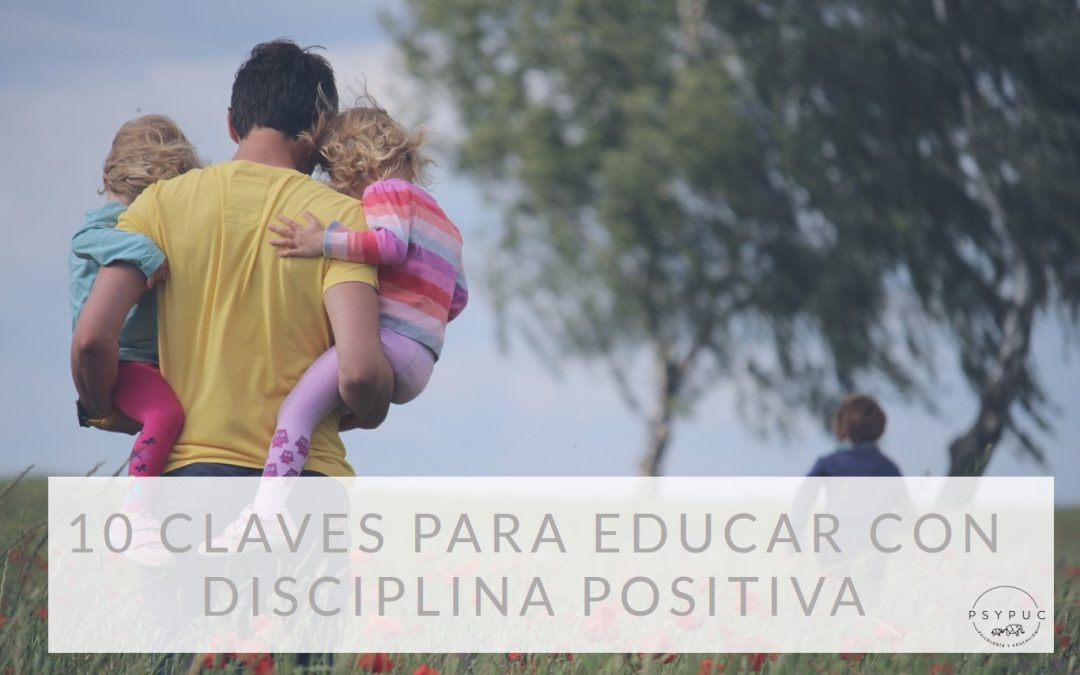 claves para educar con disciplina positiva
